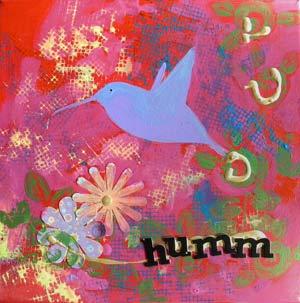 © Pam Van Londen 2010, Humm 1, mixed media acrylic, 12x12