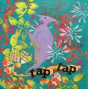 © Pam Van Londen 2010, Tap Tap , mixed media acrylic, 12x12